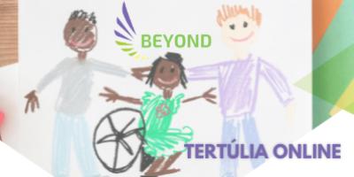 Tertúlia Online do Projeto BEYOND – Para uma Educação Inclusiva e MAIS ALÉM